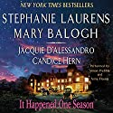 It Happened One Season Audiobook by Stephanie Laurens, Mary Balogh, Jacquie D'Alessandro, Candice Hern Narrated by Simon Prebble