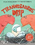 img - for Tyrannosaurus Drip 10th Anniversary Edition book / textbook / text book
