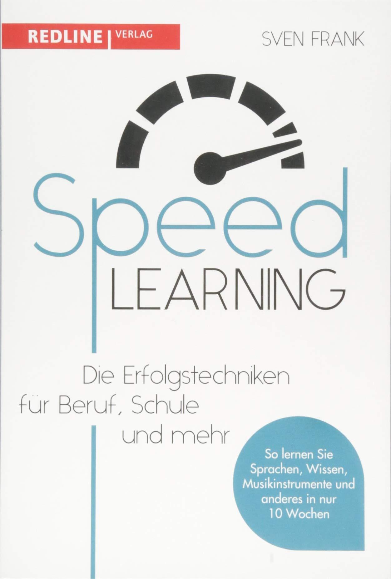 Speedlearning  Die Erfolgstechniken Für Beruf Schule Und Privat