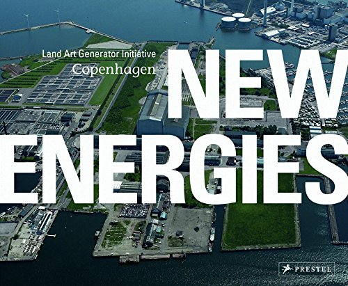 New Energies: Land Art Generator Initiative, Copenhagen