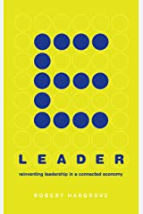 E-leader: Reinventing Leadership In A Connected Economy Hardcover