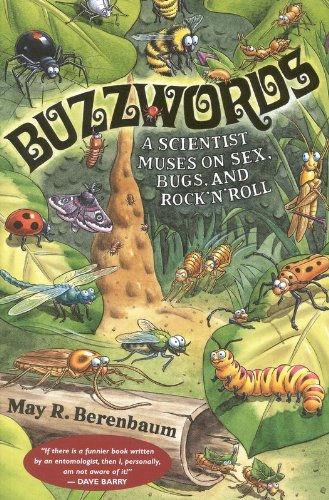 Download Buzzwords: A Scientist Muses on Sex, Bugs, and Rock 'n' Roll pdf