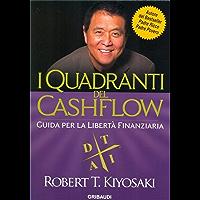 I Quadranti del Cashflow: Guida per la libertà finanziaria (Italian Edition)