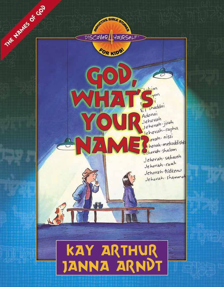Download God, What's Your Name? (Discover 4 Yourself® Inductive Bible Studies for Kids) PDF