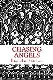 Chasing Angels, Ben Horsburgh, 149287745X