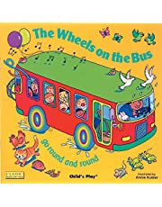 The Wheels on the Bus go Round and Round (Classic Books with Holes Soft Cover)