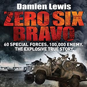 Zero Six Bravo Audiobook