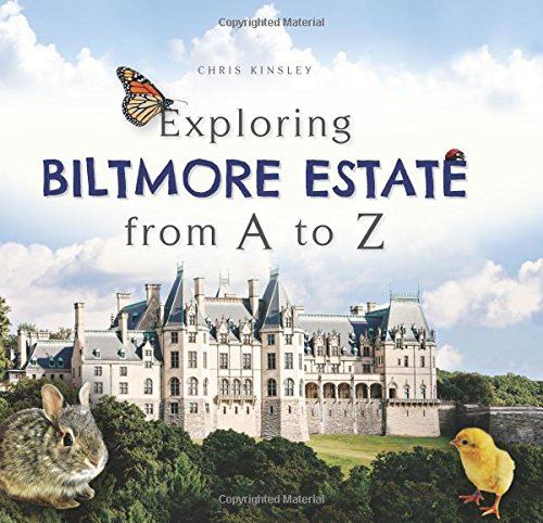 Exploring Biltmore Estate from A to ()