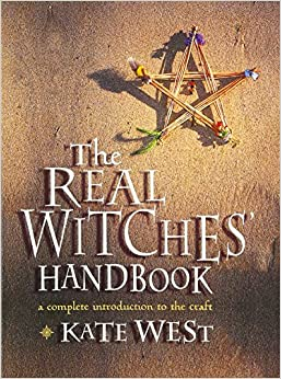 Book The Real Witches' Handbook: A Complete Introduction to the Craft