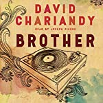 Brother: A Novel | David Chariandy