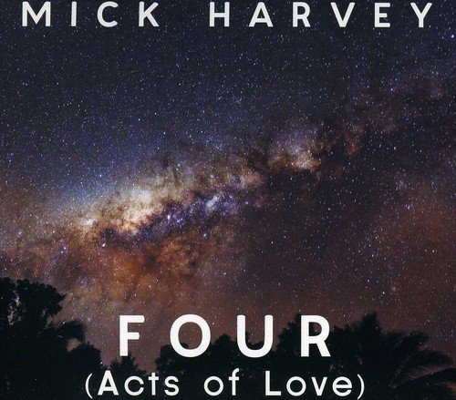 CD : Mick Harvey - Four (acts Of Love) (Portugal - Import)
