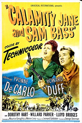 (Posterazzi Calamity Jane and Sam Bass Us Left: Yvonne De Carlo Howard Duff 1949 Movie Masterprint Poster Print (11 x 17))