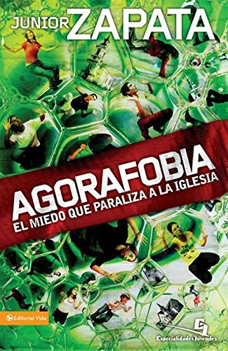 Agorafobia (Especialidades Juveniles) (Spanish Edition) by [Zapata, Junior]