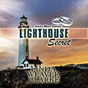 The Lighthouse Secret: Amelia Moore Detective Series, Book 7 | Linda Weaver Clarke