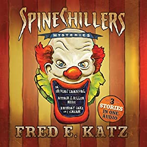 Spine Chillers Mysteries 3-in-1 Audiobook
