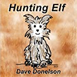 Hunting Elf | Dave Donelson