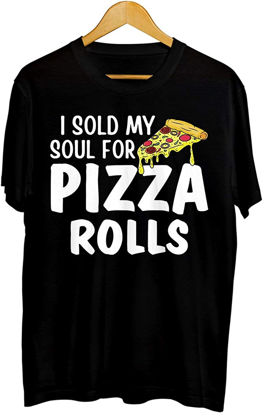 TSHIRTAMAZING I Sold My Soul for Pizza Rolls Funny Food Eating T-Shirt