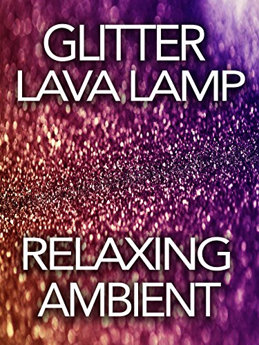 glitter-lava-lamp-relaxing-ambient