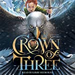 Crown of Three | J. D. Rinehart