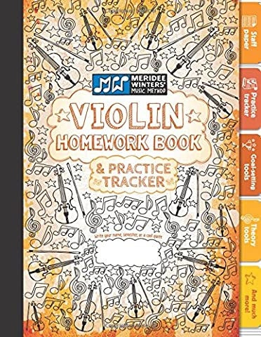 Violin Homework Book and Practice Tracker (Orange): Staff Paper, Manuscript Paper, Theory Tools, Practice Planner, For Kids or Adults, Notebook Paper, ... Book and Practice Tracker) (Volume (Violin Practice Notebook)