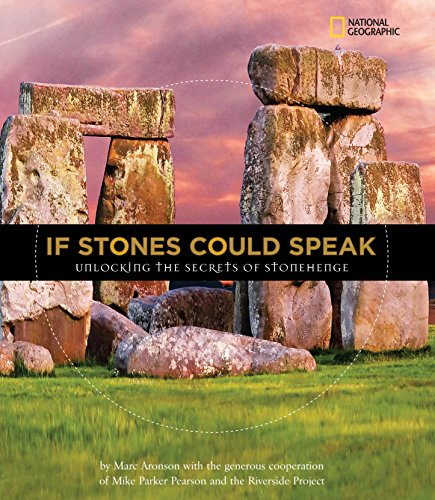 If Stones Could Speak: Unlocking the Secrets of Stonehenge (Orbis Pictus Honor for Outstanding Nonfiction for Children (Awards))
