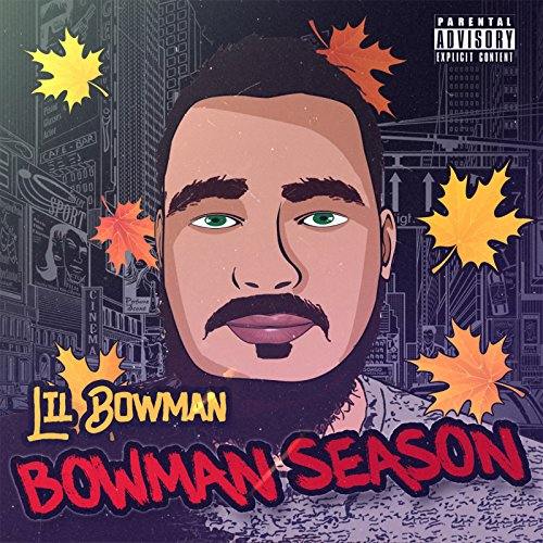 Bowman Season [Explicit] (Bowman Series)