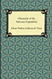Chronicle of the Narvaez Expedition, Alvar Nuñez Dominguez Cabeza De Vaca, 142094844X
