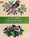 img - for Anne Orr's Charted Designs (Dover Needlework) book / textbook / text book