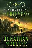 Dragontiarna: Thieves (English Edition)