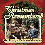 Christmas Remembered, Alan Cox, 1562929860
