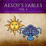Aesop's Fables, Vol. 4 |  Aesop,Judith Cummings - contributor