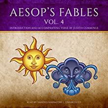Aesop's Fables, Vol. 4 Audiobook by  Aesop, Judith Cummings - contributor Narrated by Elliott Gould, Vanessa Redgrave, Burt Reynolds, Joel Grey, Kevin McCarthy,  full cast