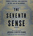 The Seventh Sense: Power, Fortune, an...