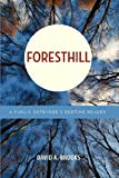 Foresthill, David A. Brooks, 1937503577