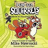 Merle of Nazareth: The Dead Sea Squirrels, Book 7