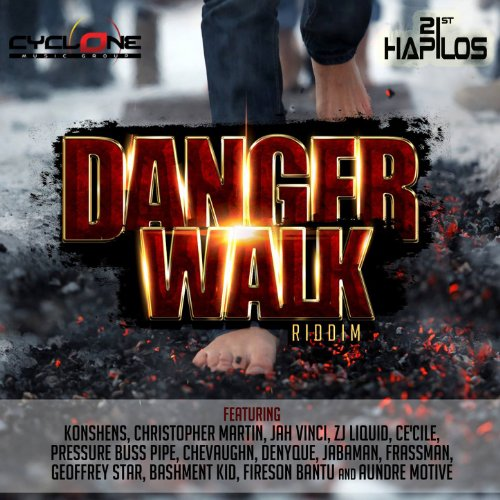Danger Walk Riddim [Explicit]