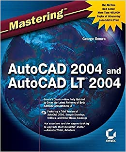 Book Mastering AutoCAD 2004 and AutoCAD LT 2004 by Omura, George (2003)
