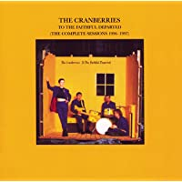 The Cranberries - To The Faithful