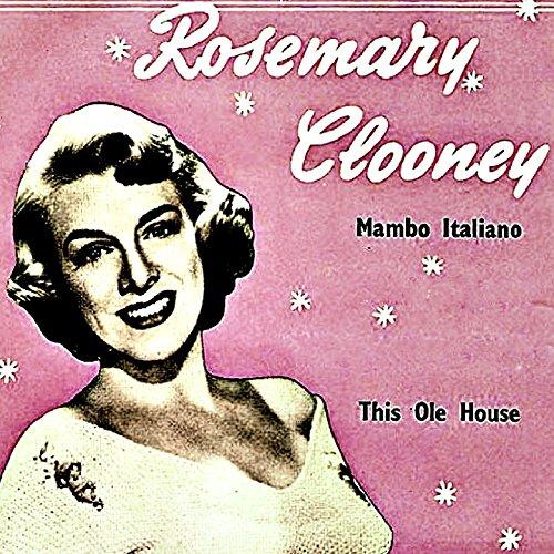 Mambo Italiano / This Ole - Italiano Rosemary Clooney Mambo