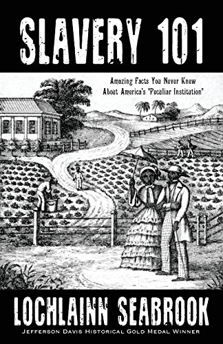 "Search : Slavery 101: Amazing Facts You Never Knew About America's ""Peculiar Institution"""