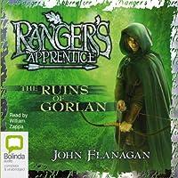 The Ruins of Gorlan: Ranger's Apprentice, Book 1