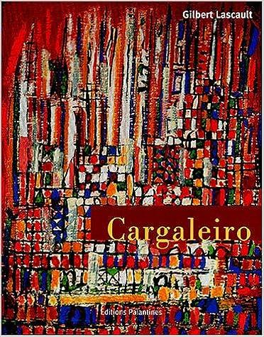 Livres gratuits Manuel Cargaleiro : Lisbonne-Paris, 1950-2000 Peintures - Pinturas pdf, epub ebook