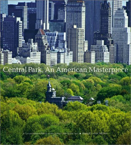 Central Park, An American Masterpiece: A Comprehensive History of the Nation's First Urban Park by Sara Cedar Miller - Cedar Park Mall