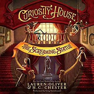 Curiosity House: The Screaming Statue Audiobook