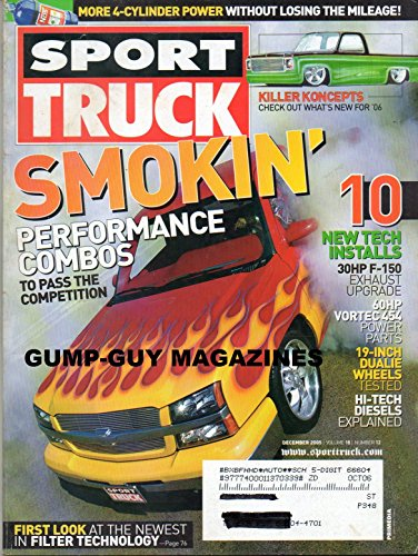 Sport Truck December 2005 Magazine MORE 4-CYLINDER POWER WITHOUT LOSING THE MILEAGE Smokin