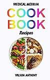 Medical Medium Cookbook Recipes