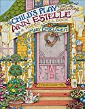 Child's Play Featuring Ann Estelle: A Paper Doll Book