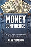 img - for Money Confidence: Really Smart Financial Moves for Newly Single Women book / textbook / text book