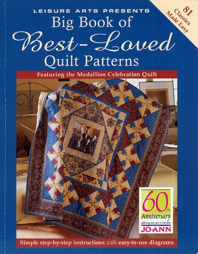 Big Book of Best-Loved Quilt Patterns (Jo-Ann 60th Anniversary Edition)