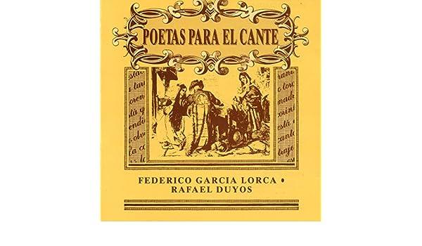 Poetas para el Cante: Federico García Lorca & Rafael Duyos de ...